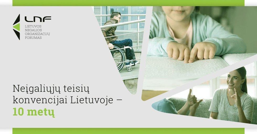 LNF surengė konferenciją, skirtą Jungtinių Tautų Neįgaliųjų teisių konvencijos ratifikavimo Lietuvoje 10-mečiui. LNF archyvo nuotr.