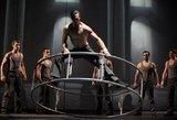 """""""Cirque Éloize"""": mes didžiuojamės, kad mūsų partneriai yra """"Cirque du Soleil"""""""